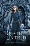 Death Untold (The Witch's Rebels, #5)