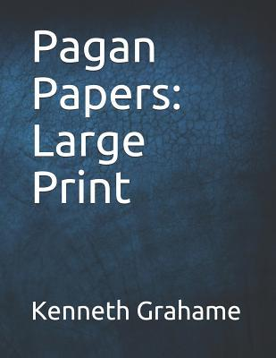 Pagan Papers: Large Print