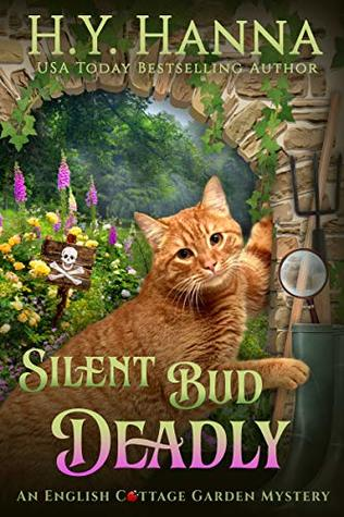 Silent Bud Deadly by H.Y. Hanna