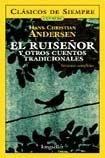 El ruiseñor y otros cuentos tradicionales/ The Nightingale and Other Traditional Stories