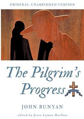 The Pilgrim's Progress: Original unabridged version