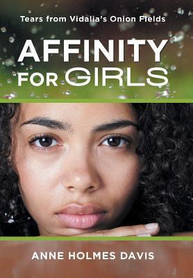 Affinity for Girls: Tears from Vidalia's Onion Fields
