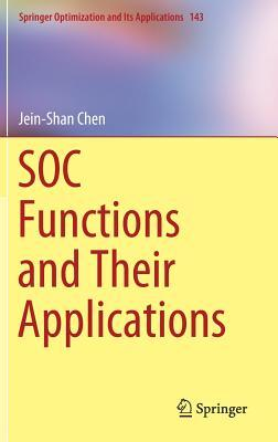 Soc Functions and Their Applications