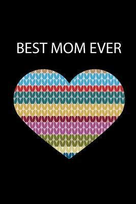 Best Mom Ever Beautiful Elegant Knitting Gift For Who Has Everything Themed
