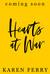 Hearts At War by Karen Ferry