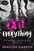 Exit Everything by Vanessa Garden