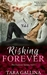 Risking Forever