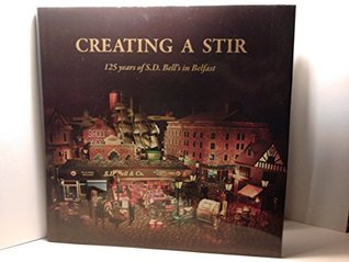 Creating a Stir: An Illustrated History of S.D. Bells 1887-2012