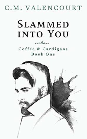 Slammed into You (Coffee & Cardigans #1)