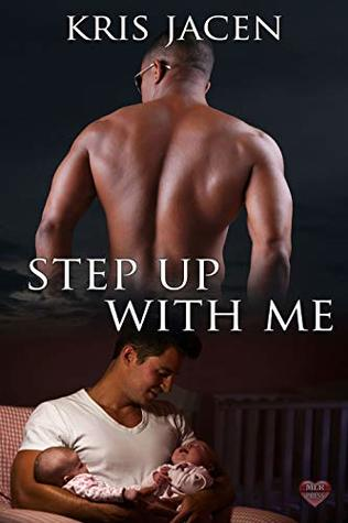 Step Up with Me by Kris Jacen