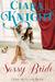 The Sassy Bride by Ciara Knight