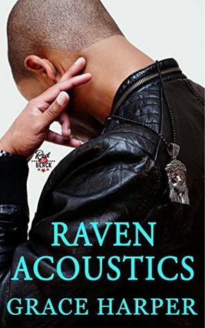 Raven-Acoustics-Rock-Star-Romance-Red-Black-Series-Book-3-Grace-Harper