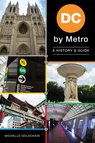 DC by Metro: A History Guide