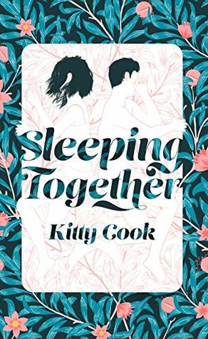 Sleeping Together by Kitty Cook