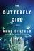 The Butterfly Girl by Rene Denfeld