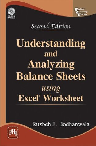 Understanding and Analyzing Balance Sheets Using Excel, 2nd ed.