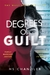 Degrees of Guilt by H.S. Chandler