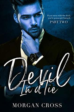 Devil In A Tie (Part Two)