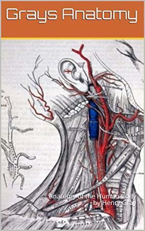 Henry Gray Anatomy Book
