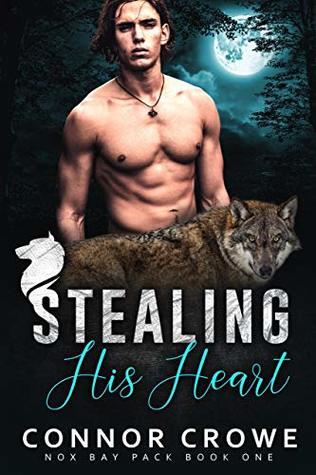 Stealing His Heart (Nox Bay Pack, #1)