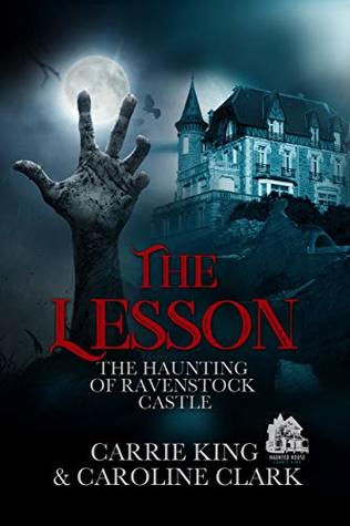 The Lesson (The Haunting of Ravenstock Castle Book 5)