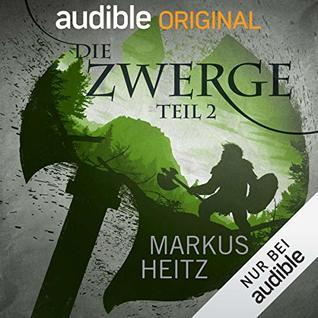 Die Zwerge, Teil 2 (Die Zwerge Saga #1.2)