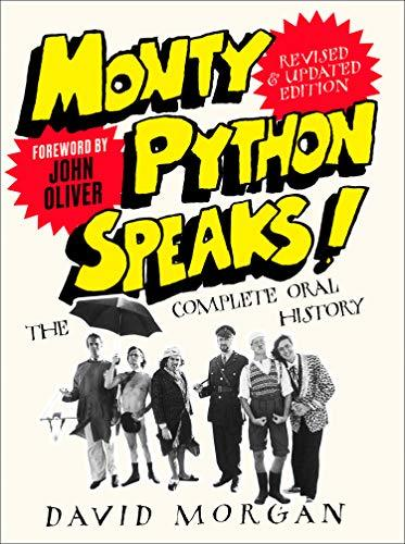 Monty Python Speaks! Revised and Updated Edition