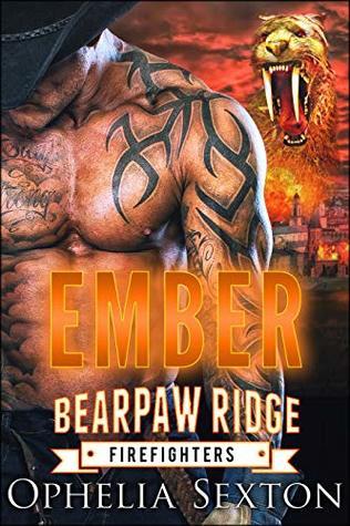Ember (Bearpaw Ridge Firefighters, #9)