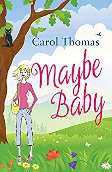 Maybe Baby by Carol  Thomas