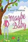 Maybe Baby (Lisa Blake, #2)