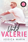Until Valerie by Jessica Marin