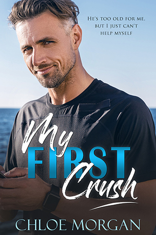 My First Crush: A Best Friend's Father Romance