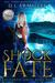 Shock of Fate (Anchoress #1)