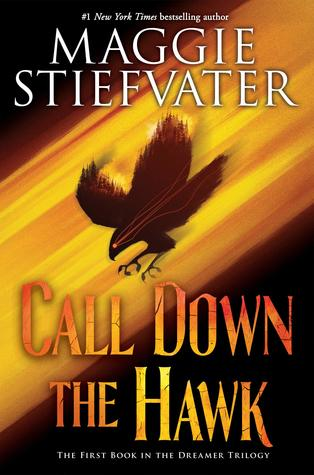 Call Down the Hawk (Dreamer #1)