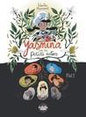 Yasmina and the Potato Eaters: Part 1