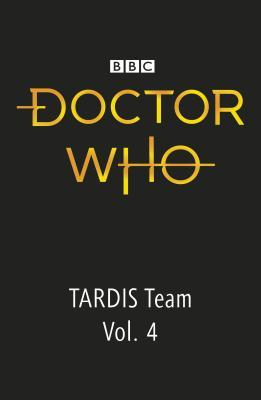 Doctor Who: The Tardis Team Diaries: Vol. 4