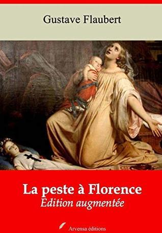 La Peste à Florence | Edition intégrale et augmentée: Nouvelle édition 2019 sans DRM