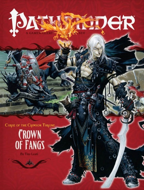 Pathfinder Adventure Path #12: Crown of Fangs (Curse of the Crimson Throne, #6)