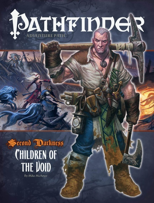 Pathfinder Adventure Path #14: Children of the Void (Second Darkness, #2)