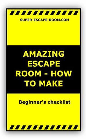 Amazing Escape room - How to make