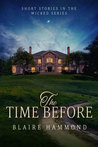 The Time Before (Wicked, #0.5)