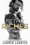 Filthy Riches by Lauren Landish