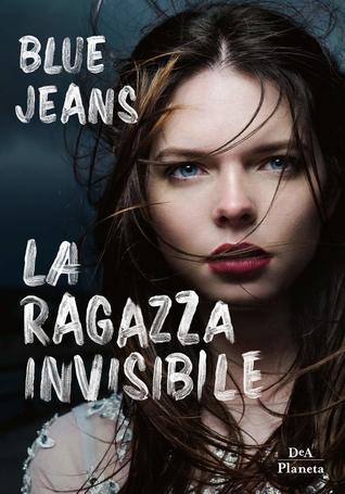 La ragazza invisibile (La ragazza invisibile, #1)