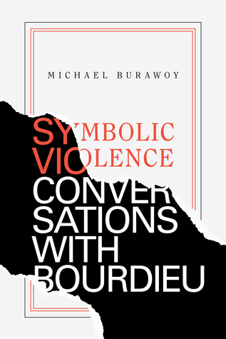 Symbolic Violence: Conversations with Bourdieu