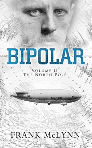 Bipolar: Volume II: The North Pole