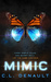 Mimic (The Prodigy Chronicles, #2) by C.L. Denault