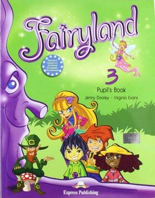 Fairyland: Pupils Pack (International) Level 3