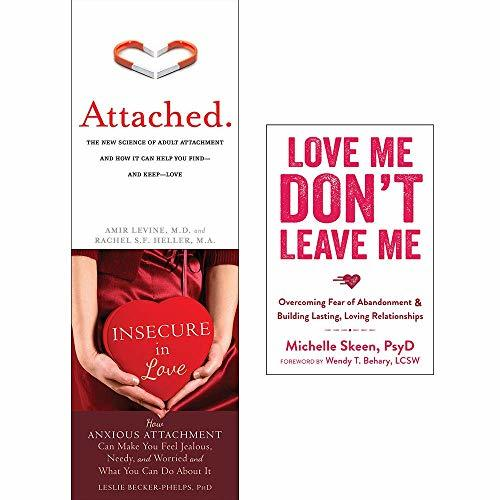 Attached, Insecure In Love, Love Me Dont Leave Me 3 Books Collection Set