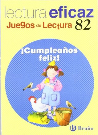 ¡Cumpleaños feliz! / Happy Birthday!: Lectura eficaz / Effective Reading