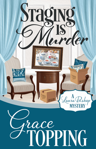 Staging is Murder by Grace Topping